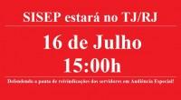 O SISEP RIO informa que no dia 16 de julho às 15:00h estará no TJ/RJ para tentar um diálogo com a Prefeitura do Rio de Janeiro. Segue a […]
