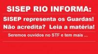 O SISEP RIO, defendendo os guardas municipais, foi admitido como amigo da corte! E tinha gente que dizia: amigo da corte? Não serve para nada! Vai ter gente mudando de […]